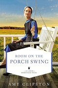Room on the Porch Swing (an Amish Homestead Novel) (libro en Inglés) - Amy Clipston - Zondervan