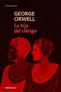 La Hija del Clerigo - George Orwell - Debolsillo