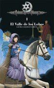 El Valle de los Lobos (Crónicas de la Torre i) - Laura Gallego García - Ediciones Sm