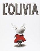 L'Olivia (Àlbums Locomotora) (libro en catalán) - Ian Falconer - Andana