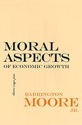 Moral Aspects of Economic Growth, and Other Essays (The Wilder House Series in Politics, History and Culture) (libro en inglés)