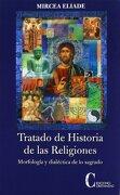 Tratado de Historia de las Religiones - Mircea Eliade - Cristiandad (Ediciones Cristiandad)