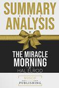 Summary and Analysis of the Miracle Morning by hal Elrod (libro en inglés)