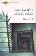 Validación: Un Método Para Ayudar a las Personas Mayores Desorientadas (Albor (Herder)) - Naomi Feil - Herder