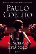 El Vencedor Está Solo (Biblioteca Paulo Coelho) - Paulo Coelho - Planeta