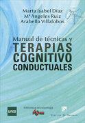 Manual de Técnicas y Terapias Cognitivo Conductuales - Marta Isabel Díaz García,María Ángeles Ruiz Fernández,Arabella Villalobos Crespo - Desclée De Brouwer