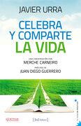 Celebra y Comparte la Vida - Javier Urra Portillo - Jdej Editores