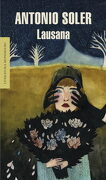 Lausana (Literatura Random House) - Antonio Soler - Literatura Random House