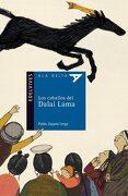 Los Caballos del Dalai Lama - Pablo Zapata Lerga - Editorial Luis Vives (Edelvives)