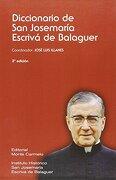 Diccionario de san Josemaría Escrivá de Balaguer - Jose Luis Illanes Maestre - Monte Carmelo