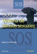 Sos.   Victima de Abusos Sexuales - Javier Urra Portillo - Piramide Ediciones Sa