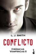 Conflicto: Crónicas Vampíricas ii (Bestseller) - L. J. Smith - Booket