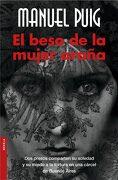 El Beso de la Mujer Araña - Manuel Puig - Booket