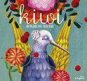 Kiwi: Un Pájaro más Bien Raro (lo Mullarero (Fragatina)) - Susana Isern - Ediciones La Fragatina