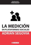 Medición en Plataformas Sociales,La (el Profesional de la Información) - Adrián Segovia - Oberta Uoc