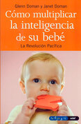 Como Multiplicar la Inteligencia de su Bebe - Glenn Doman - Edaf
