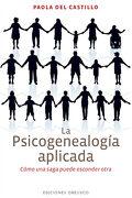La Psicogenealogia Aplicada - Paola del Castillo - Obelisco