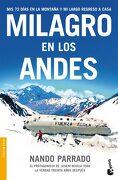 Milagro en los Andes: Mis 72 Días en la Montaña y mi Largo Regreso a Casa - Nando Parrado - Booket