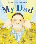 My dad (Tracker Books) (libro en inglés) - Anthony Browne - Corgi Childrens