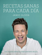 Recetas Sanas Para Cada día - Jamie Oliver - Grijalbo