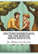 Hector's Inheritance, or, the Boys of Smith Institute (libro en inglés)