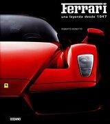 Ferrari. Una Leyenda Desde 1947 - Roberto Bonetto - Océano