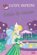 6 - Crisis de Verano -¿ Verdad o Consecuencia? (Verdad o Consecuencia? (libro en inglés) - Hopkins Cathy - Vergara Y Riba Editores