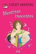 1 - Mentiras Inocentes -¿ Verdad o Consecuencia? (Verdad o Consecuencia? (libro en inglés) - Cathy Hopkins - Vergara Y Riba Editores