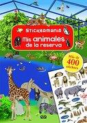 Stickermania  mis Animales de la Reserva - Braeur Ingrid - Vergara Y Riba