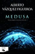Medusa (b de Bolsillo) - Alberto Vázquez-Figueroa - B De Bolsillo (Ediciones B)