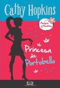 3 - Princesa de Portobello - Amigas y Amores (libro en Inglés) - Cathy Hopkins - V&R Editoras