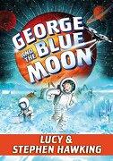 George and the Blue Moon (George's Secret Key) (libro en inglés)