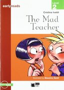 The mad Teacher+Cd (Black Cat. Earlyreads) (libro en inglés) - Cideb Editrice S.R.L. - Editorial Vicens Vives