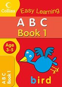 Abc age 3–5: Book 1 (Collins Easy Learning age 3-5) (libro en inglés)