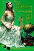 Chemical Garden Trilogy,The 3: Sever - Simon & Schuster (libro en inglés) - Lauren Destefano - Simon & Schuster Books For Young Readers