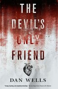 The Devil's Only Friend (John Cleaver) (libro en inglés) - Dan Wells - Tor Books