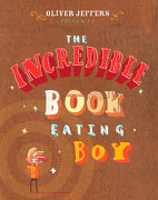 The Incredible Book Eating boy (libro en Inglés) - Oliver Jeffers - Philomel