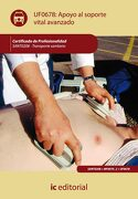 Apoyo al Soporte Vital Avanzado. Sant0208 - Transporte Sanitario - Francisco Javier Carmona Fuentes - Ic Editorial
