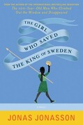 The Girl who Saved the King of Sweden (libro en Inglés) - Jonas Jonasson - Ecco