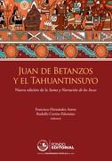 Juan de Betanzos y el Tahuantinsuyo