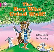 The boy who Cried Wolf (Collins big Cat) (libro en Inglés) - Saffy Jenkins - Harpercollins Uk
