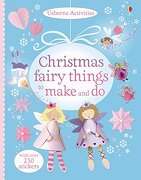 Christmas Fairy Things to Make and do (libro en inglés)