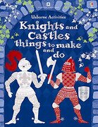 Knights and Castles Things to Make and do (libro en inglés) - Rebecca Gilpin - Usborne Books