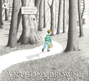 Into the Forest (libro en Inglés) - Anthony Browne - Walker Books