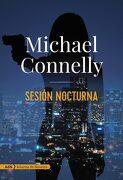 Sesión Nocturna - Michael Connelly - Alianza Editorial