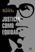Justicia Como Equidad: Materiales Para una Teoría de la Justicia (Filosofía - Filosofía y Ensayo) - John Rawls - Tecnos