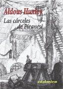 Las Carceles de Piranesi - Aldous Huxley - Casimiro Libros