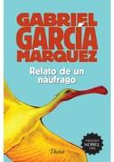 Relato de un Náufrago(2015) - Gabriel García Márquez - Editorial Diana