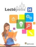 Lectópolis h - Santillana - Santillana