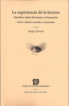 portada La Experiencia de la Lectura: Estudios Sobre Literatura y Formaci on